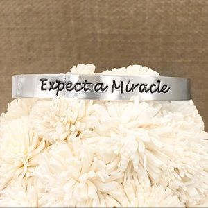 Expect A Miracle Thin Silver Worded Cuff Bracelet